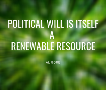 Political will is itself a renewable resource